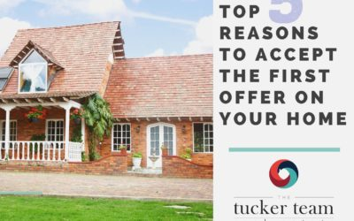 5 Reasons to Accept the First Offer on Your Home