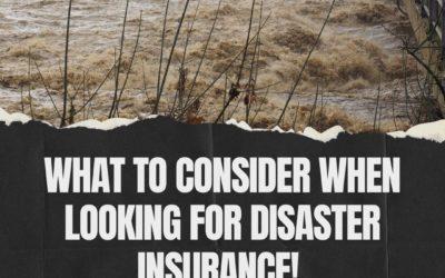 Choosing the Best Disaster Insurance